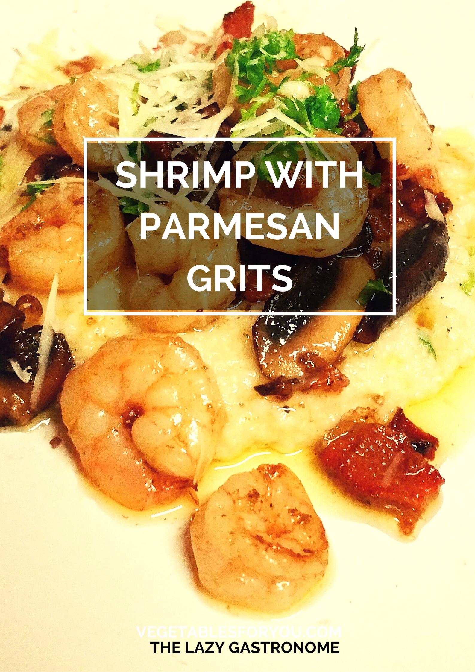 Shrimp & Parmesan Grits